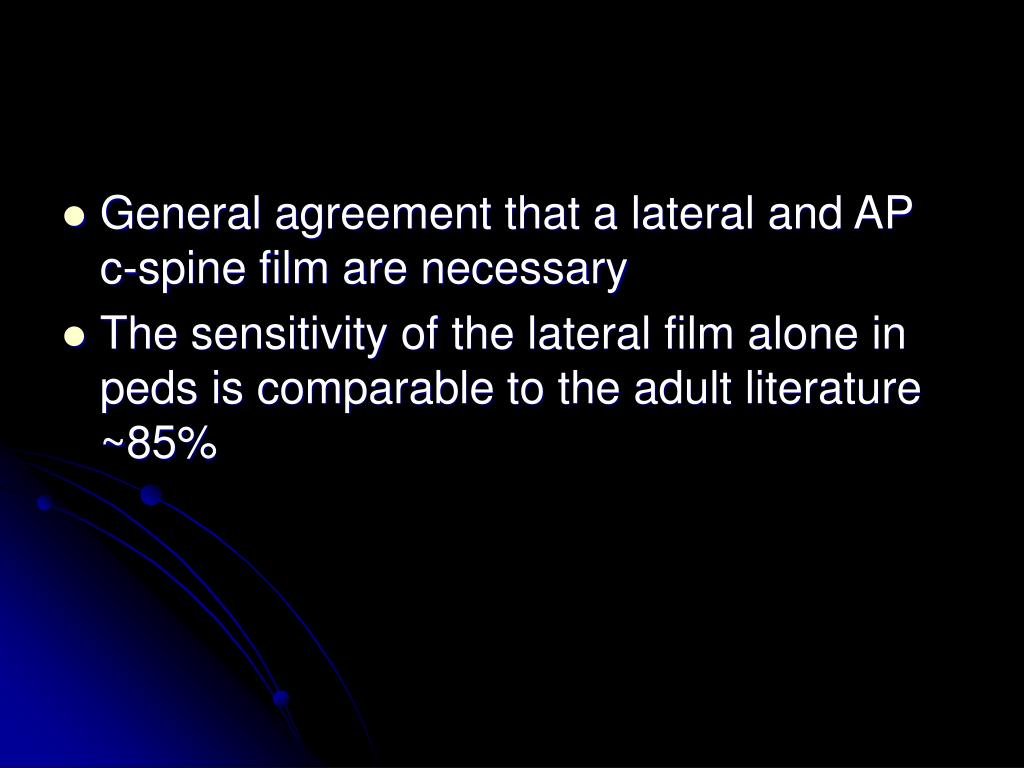 General agreement that a lateral and AP c-spine film are necessary