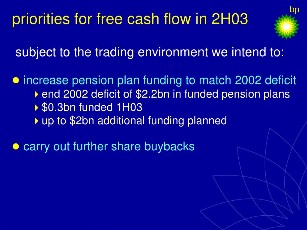 priorities for free cash flow in 2H03
