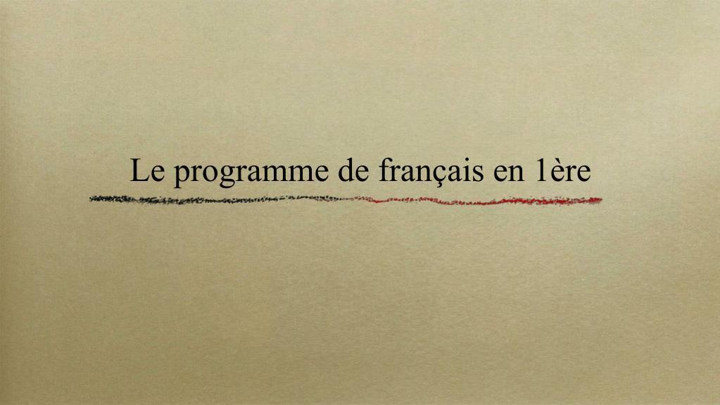 Le programme de français en 1ère