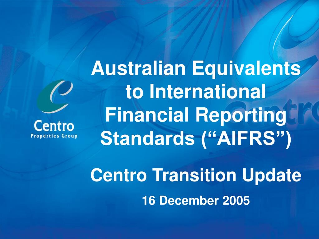 "Australian Equivalents to International Financial Reporting Standards (""AIFRS"")"