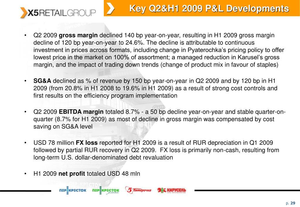 Key Q2&H1 2009 P&L Developments
