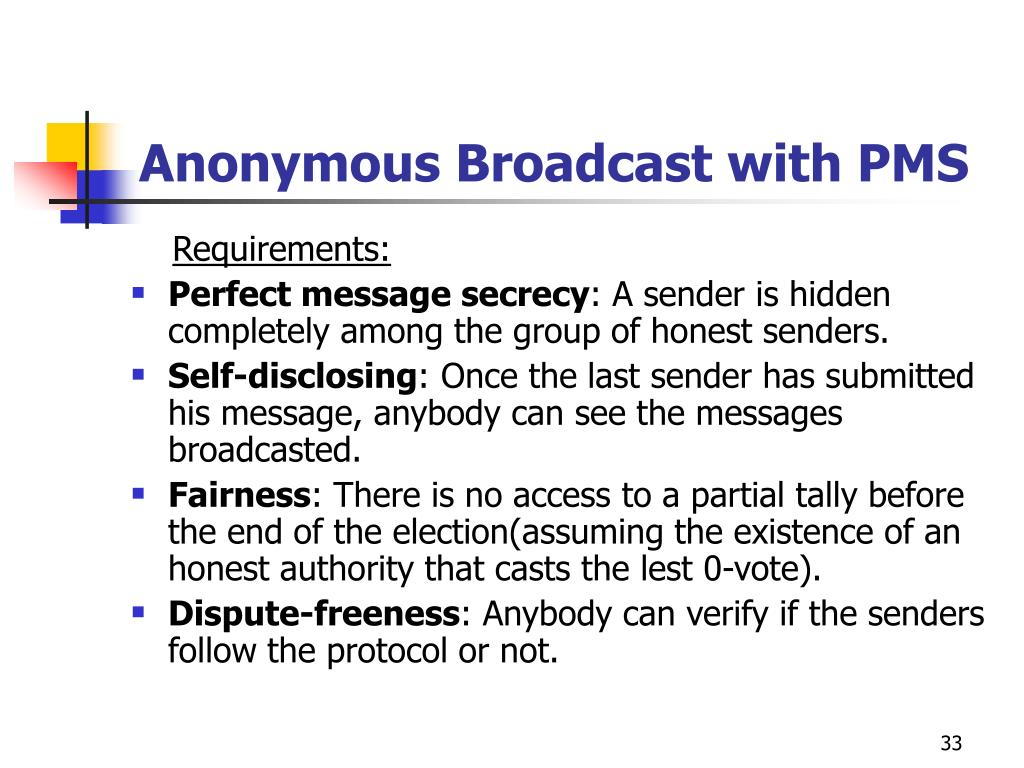 Anonymous Broadcast with PMS
