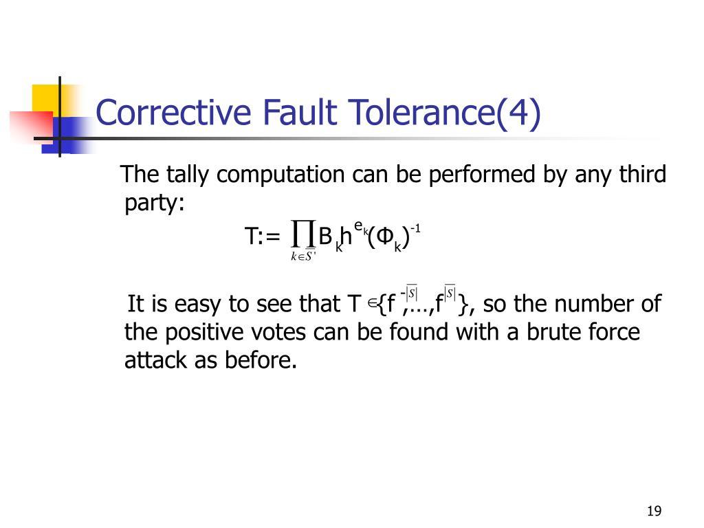 Corrective Fault Tolerance(4)