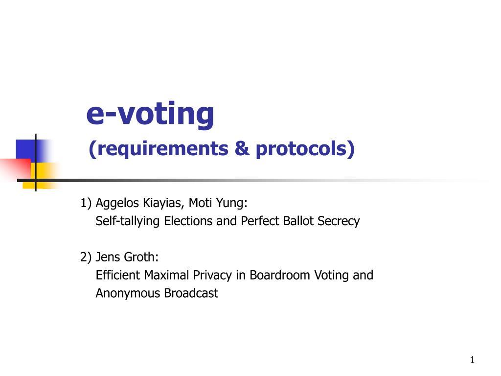 e voting requirements protocols