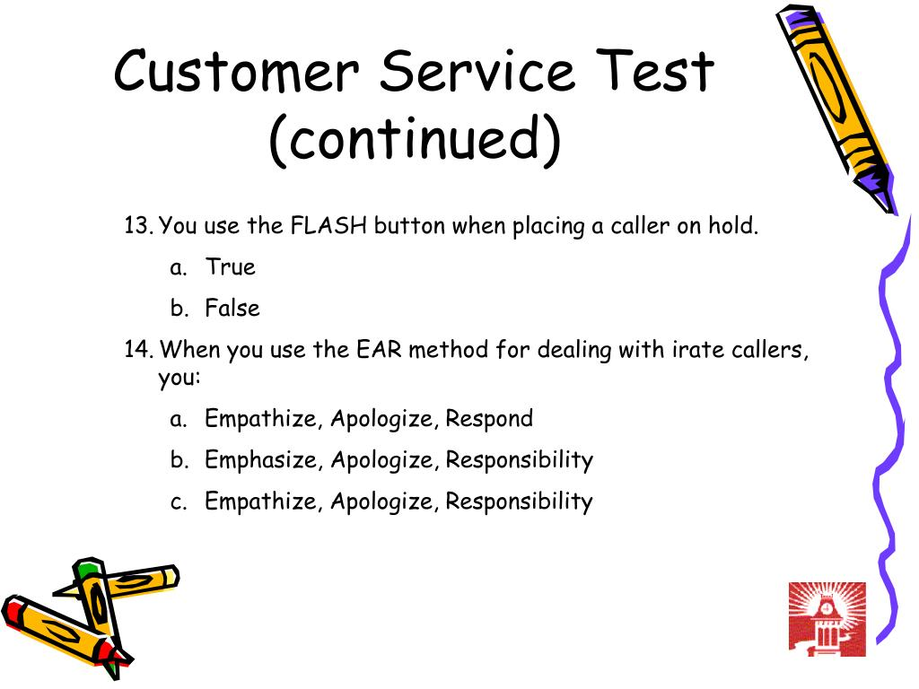 Customer Service Test (continued)