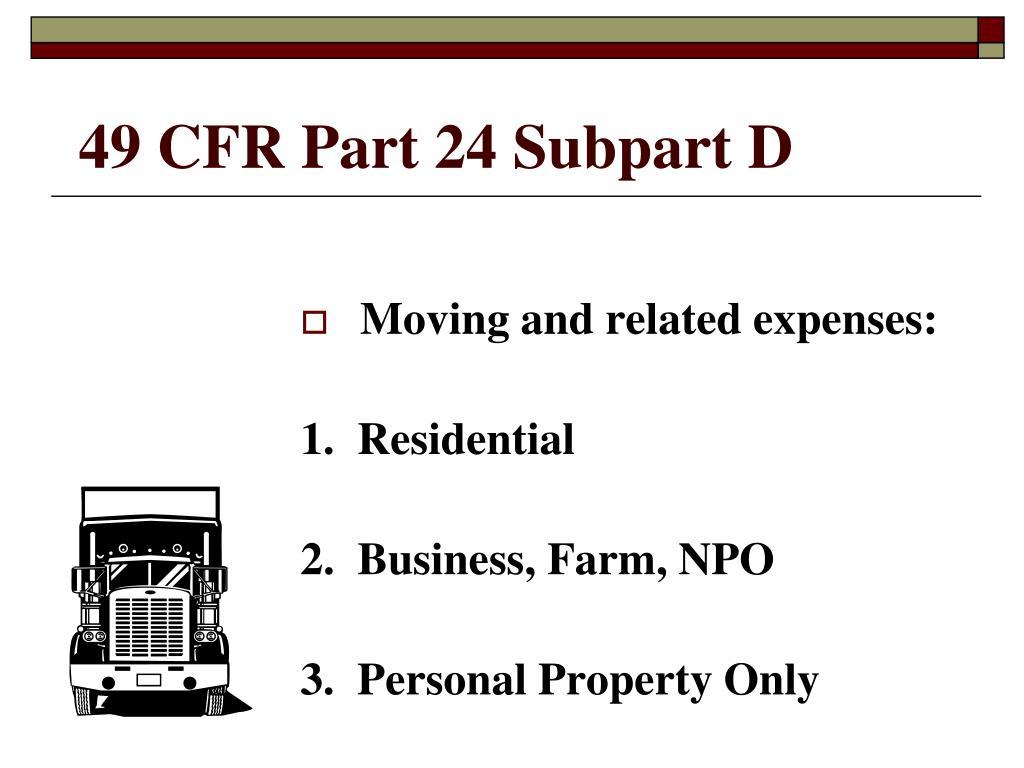 49 CFR Part 24 Subpart D