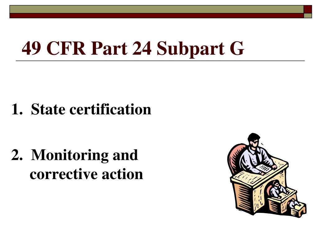 49 CFR Part 24 Subpart G