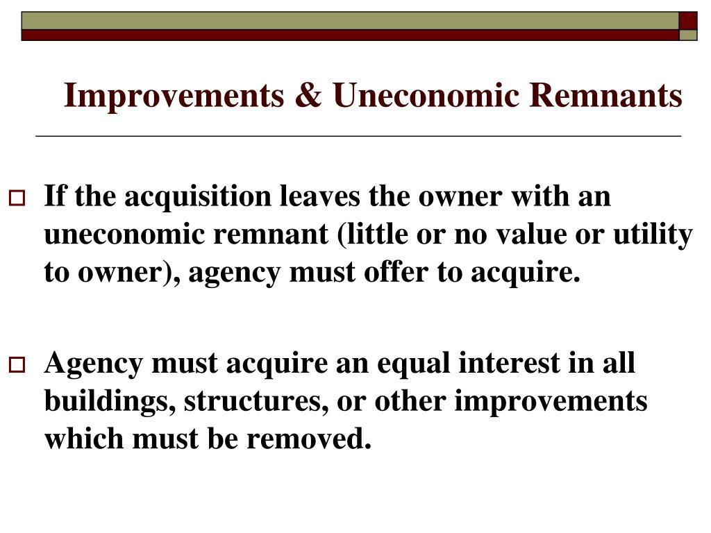 Improvements & Uneconomic Remnants