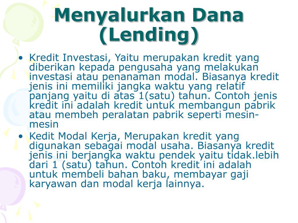 Menyalurkan Dana (Lending)