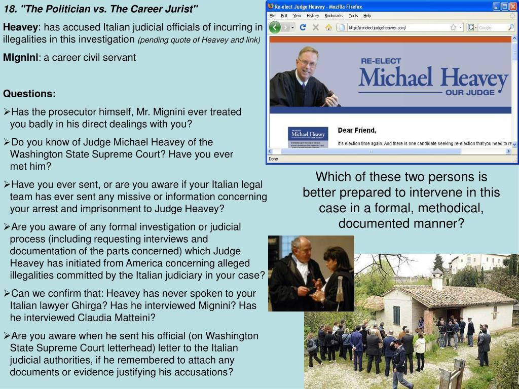 "18. ""The Politician vs. The Career Jurist"""