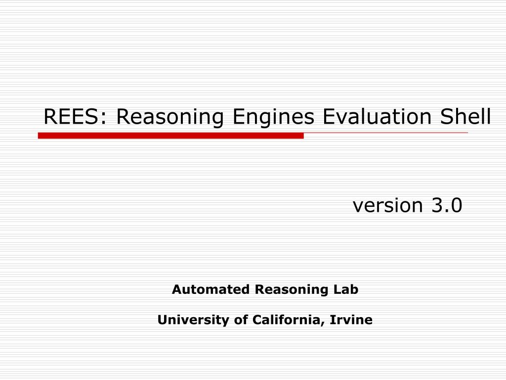 REES: Reasoning Engines Evaluation Shell