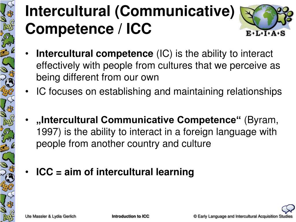 Intercultural (Communicative) Competence / ICC
