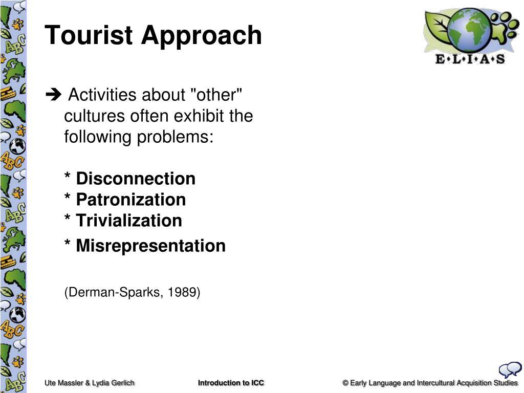 Tourist Approach