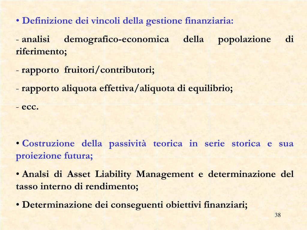 Definizione dei vincoli della gestione finanziaria: