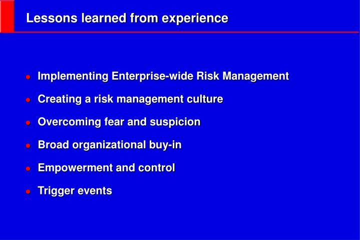 Lessons learned from experience