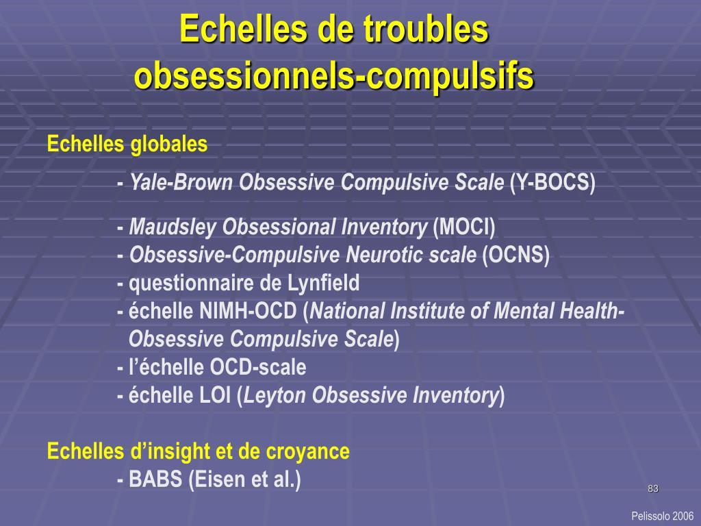 Echelles de troubles obsessionnels-compulsifs