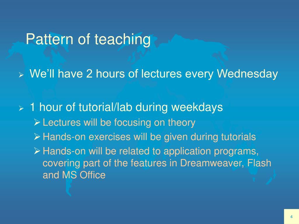 Pattern of teaching