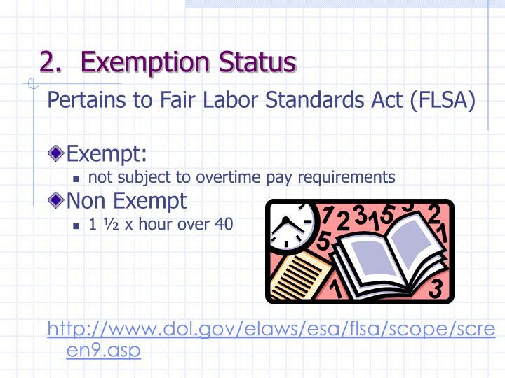 2.  Exemption Status