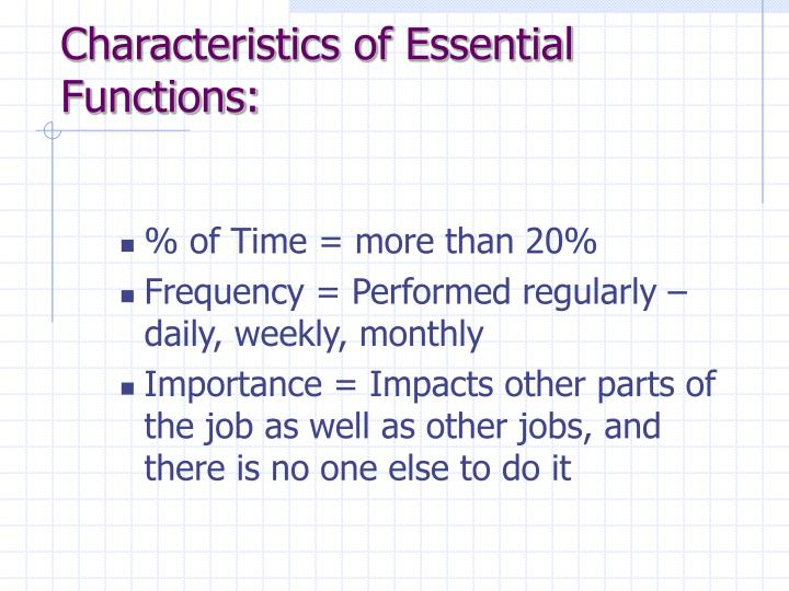 Characteristics of Essential Functions:
