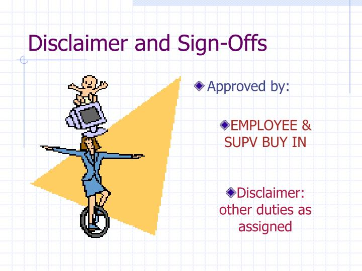 Disclaimer and Sign-Offs