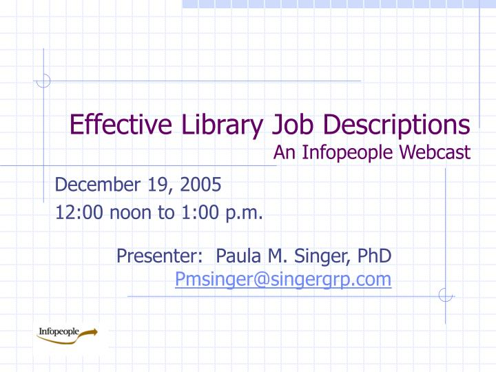 Effective library job descriptions an infopeople webcast