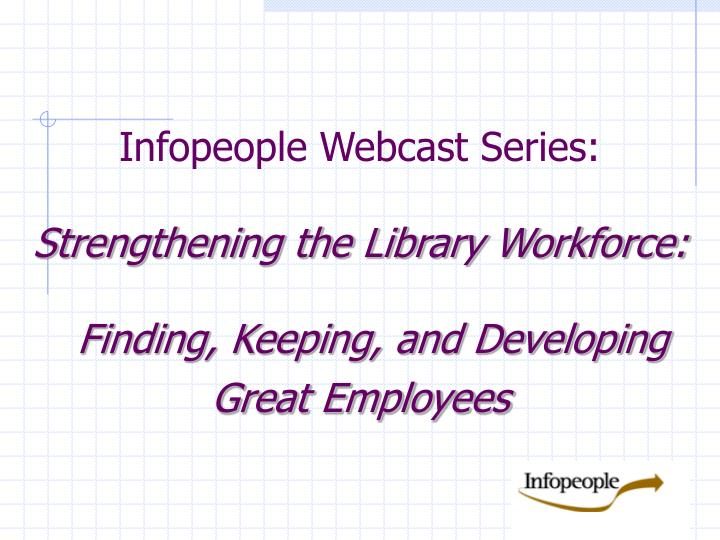 Infopeople Webcast Series: