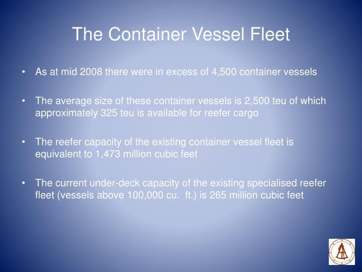The Container Vessel Fleet
