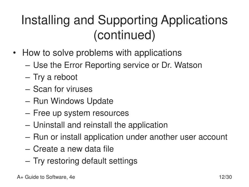 Installing and Supporting Applications (continued)