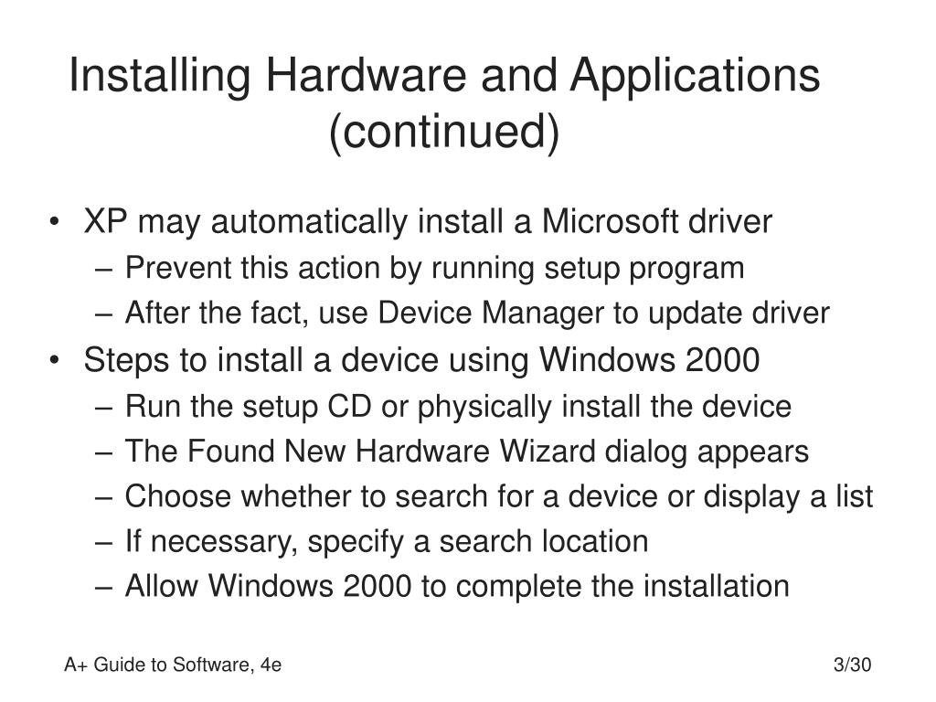 Installing Hardware and Applications (continued)