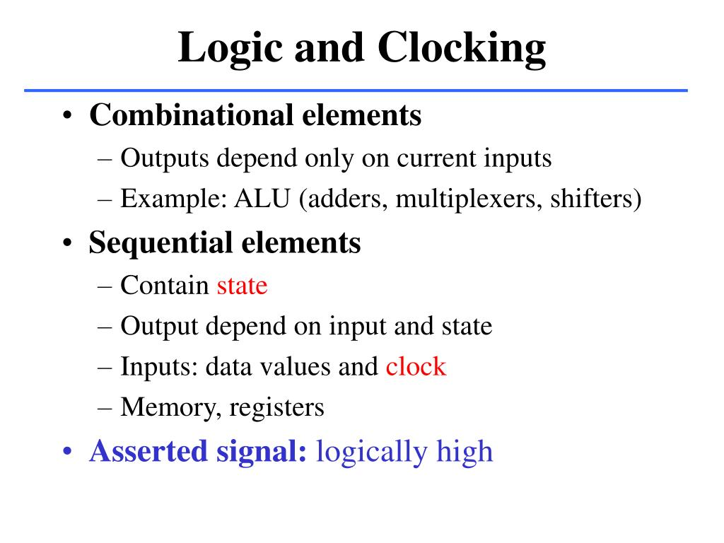 Logic and Clocking