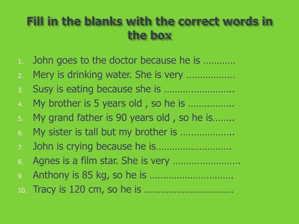 Fill in the blanks with the correct words in the box