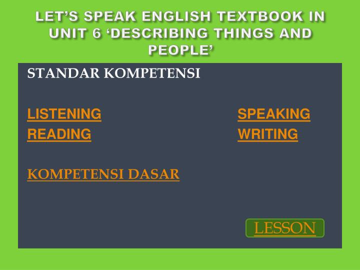 Let s speak english textbook in unit 6 describing things and people