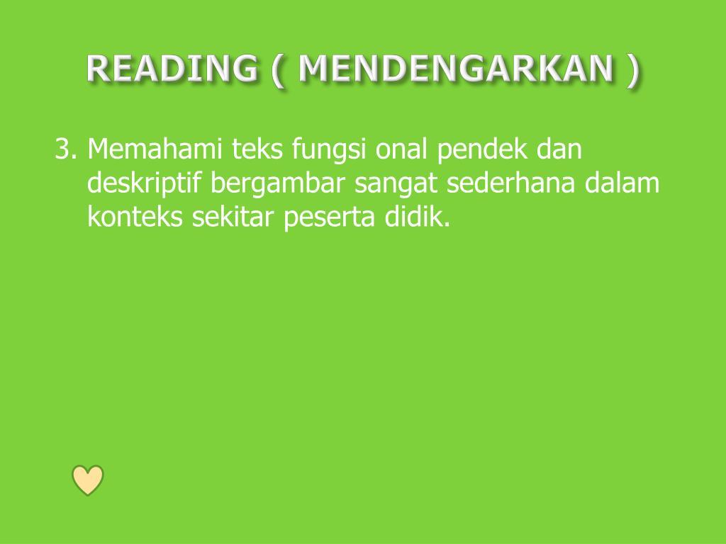 READING ( MENDENGARKAN )