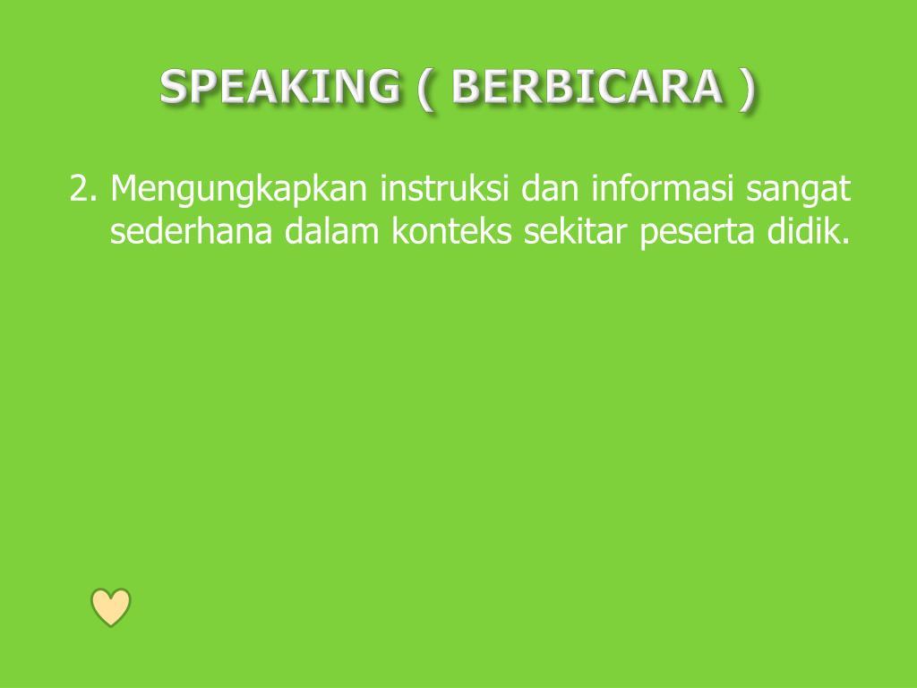 SPEAKING ( BERBICARA )