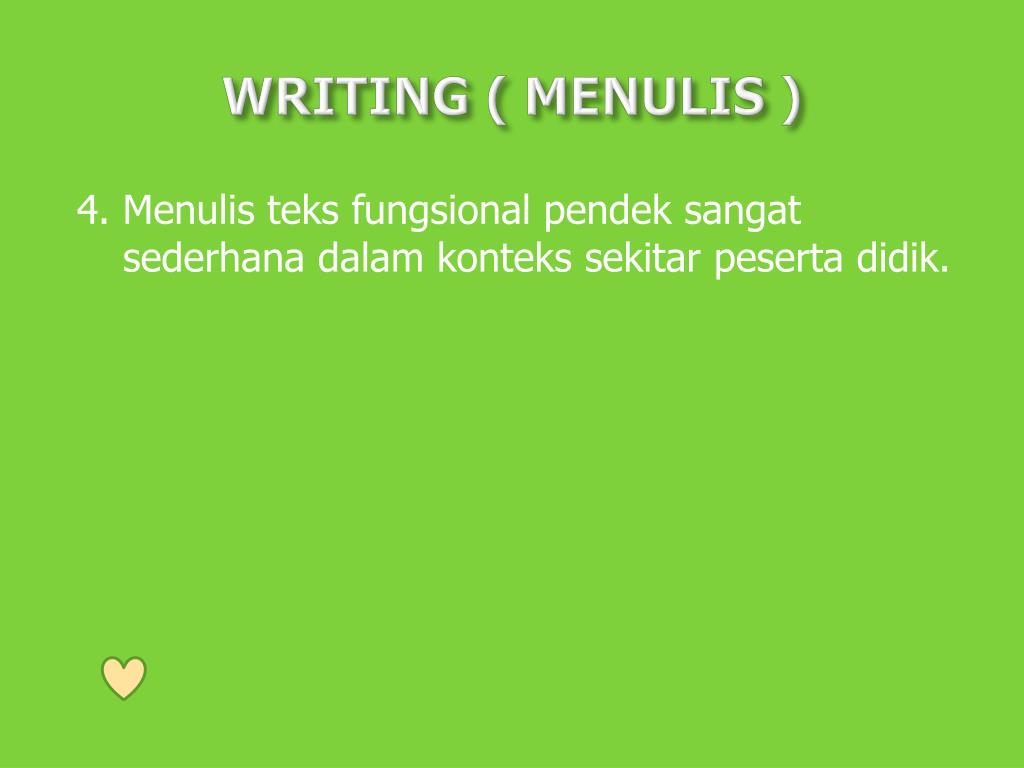 WRITING ( MENULIS )