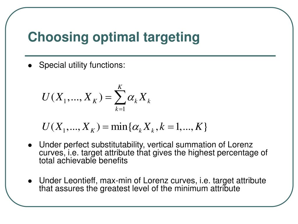 Choosing optimal targeting