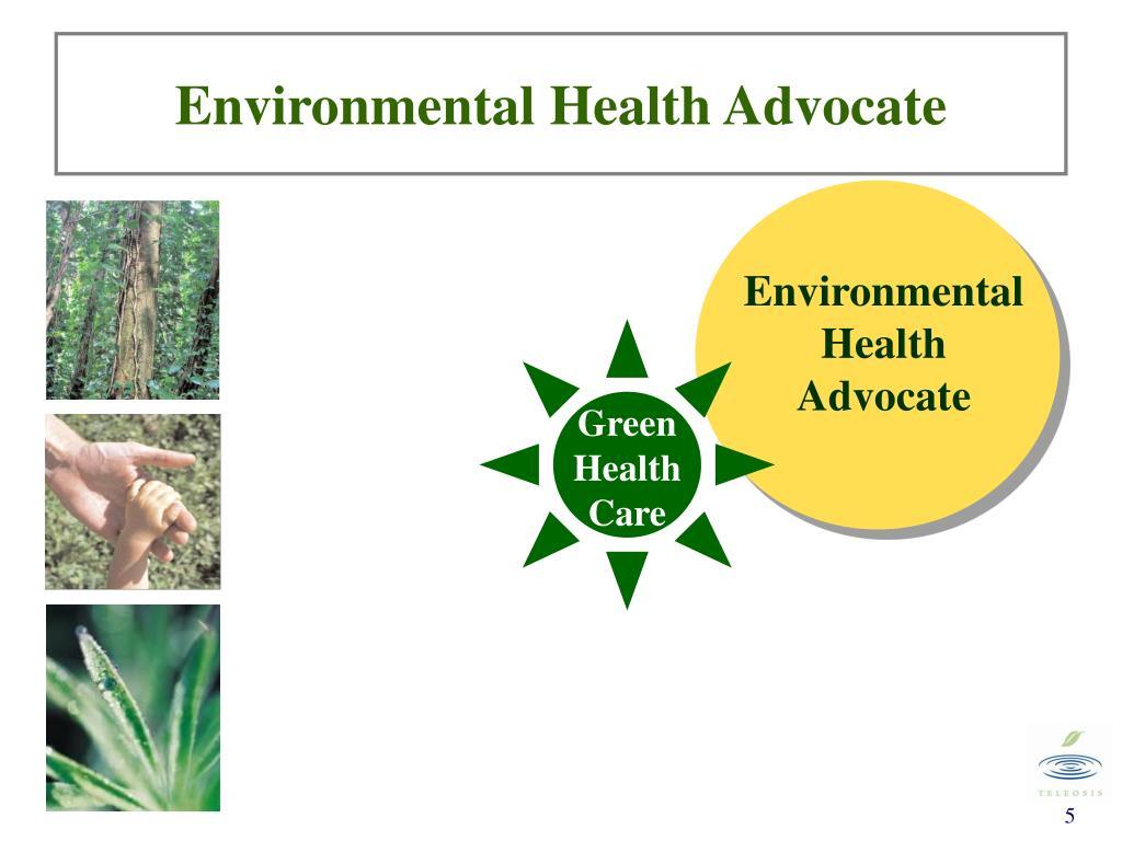 Environmental Health Advocate