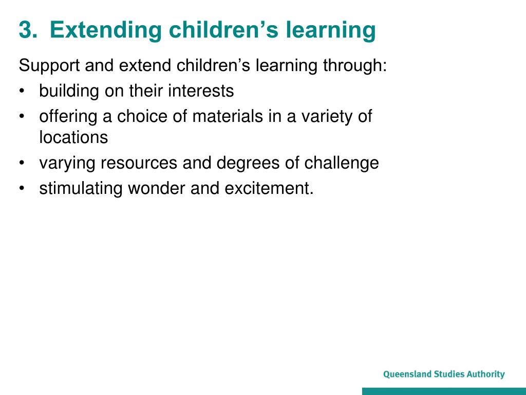 3.Extending children's learning