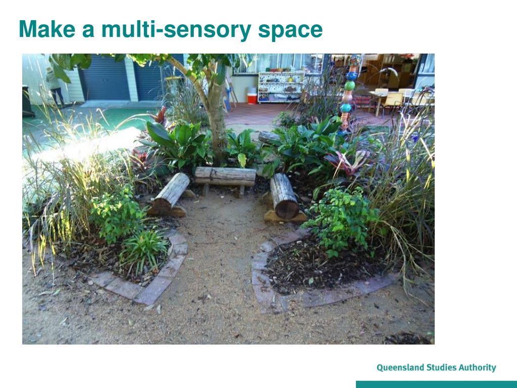 Make a multi-sensory space