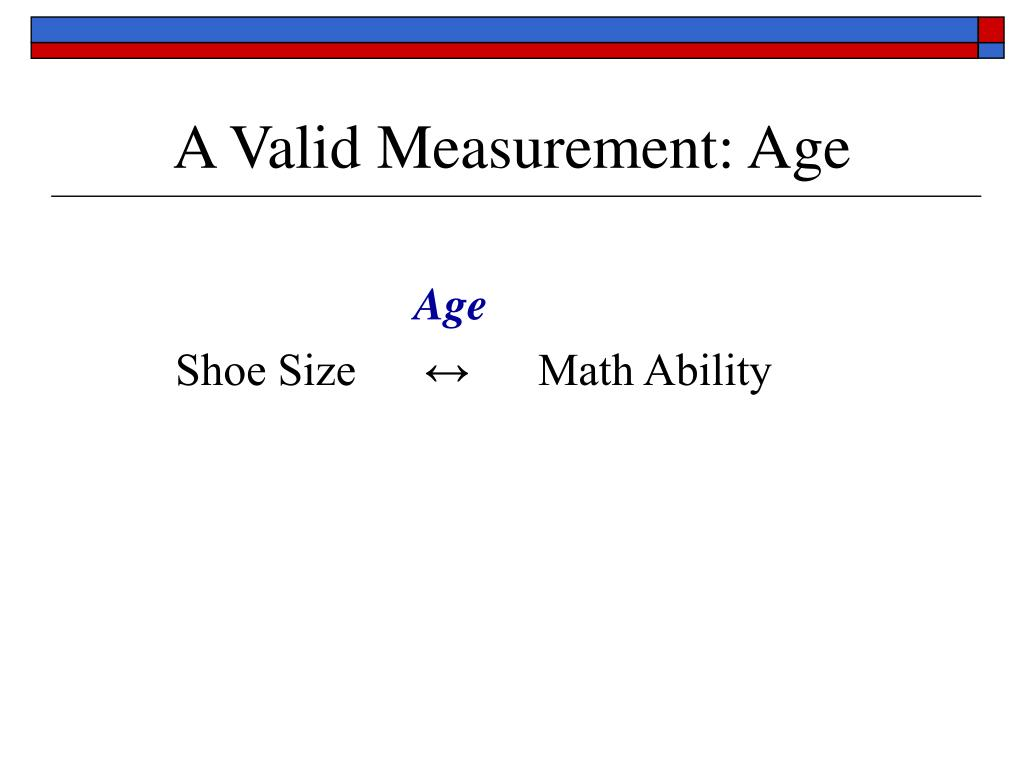 A Valid Measurement: Age