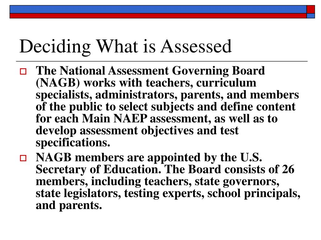 Deciding What is Assessed