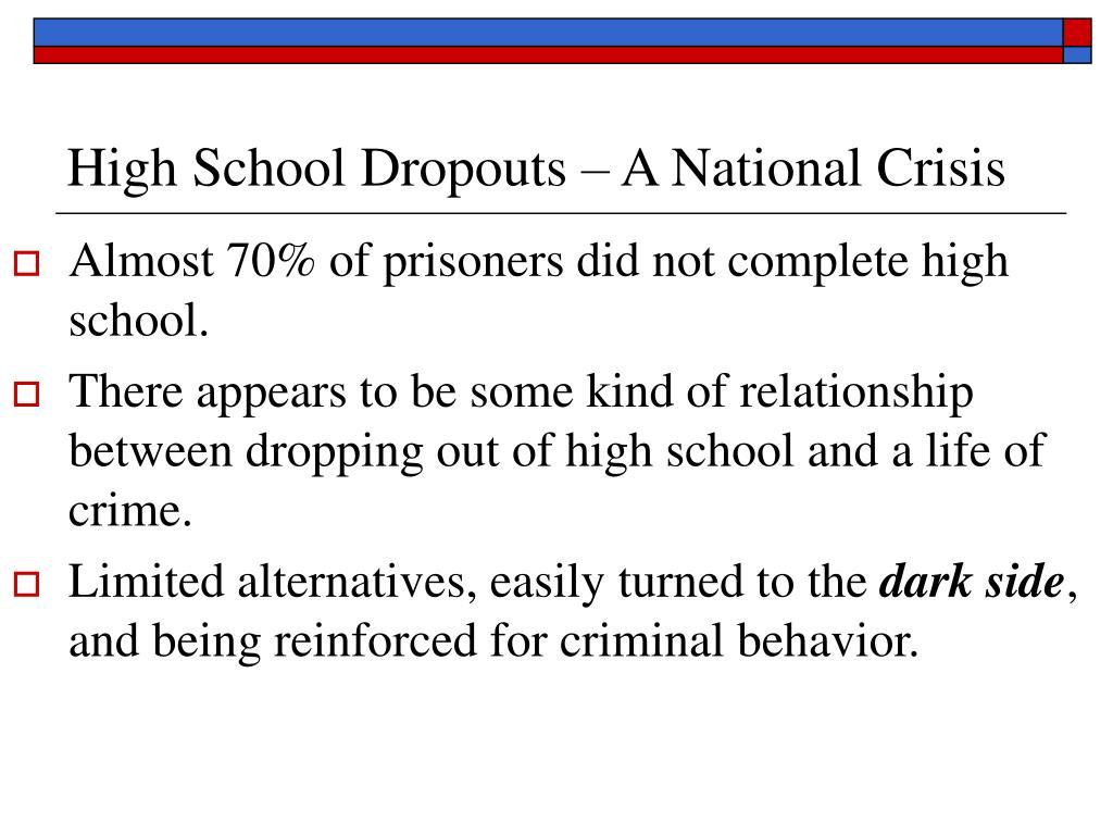 High School Dropouts – A National Crisis