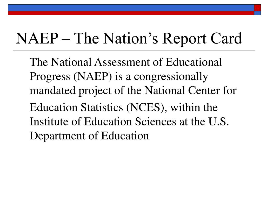 NAEP – The Nation's Report Card