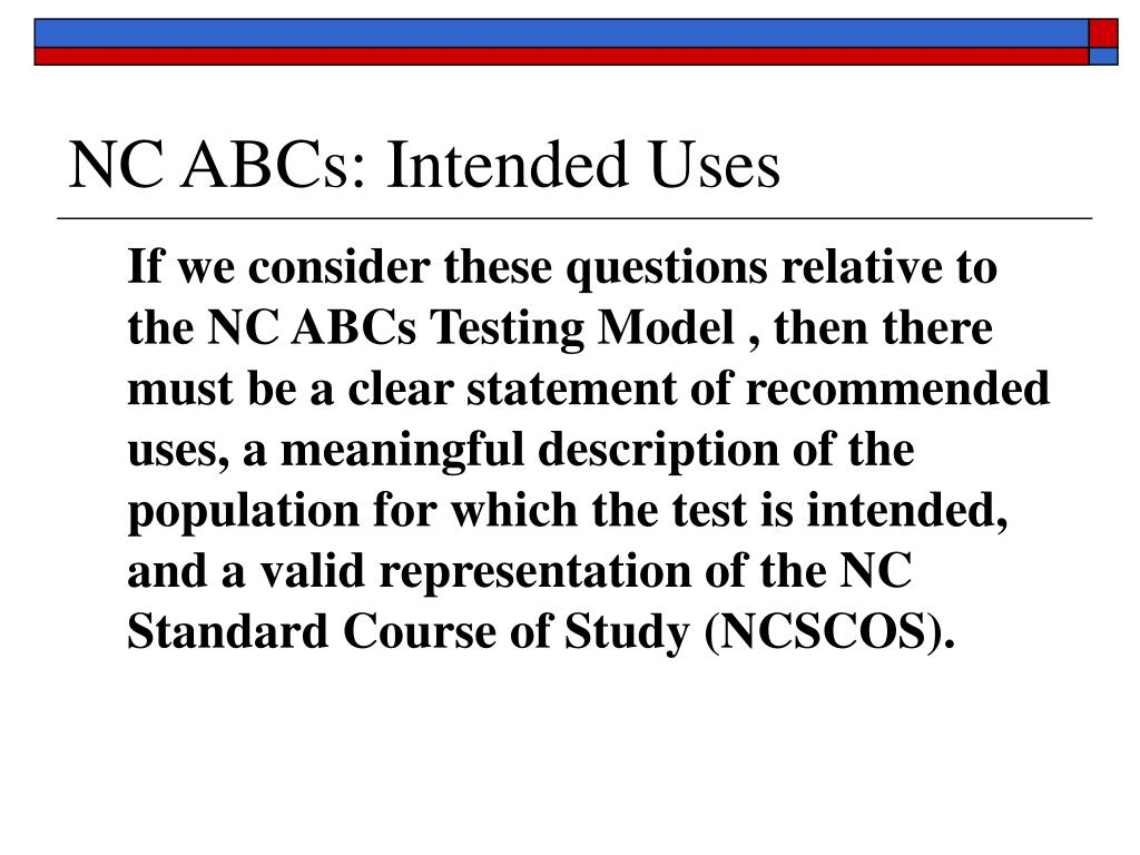 NC ABCs: Intended Uses
