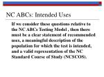 nc abcs intended uses