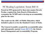 nc reading legislation senate bill 16