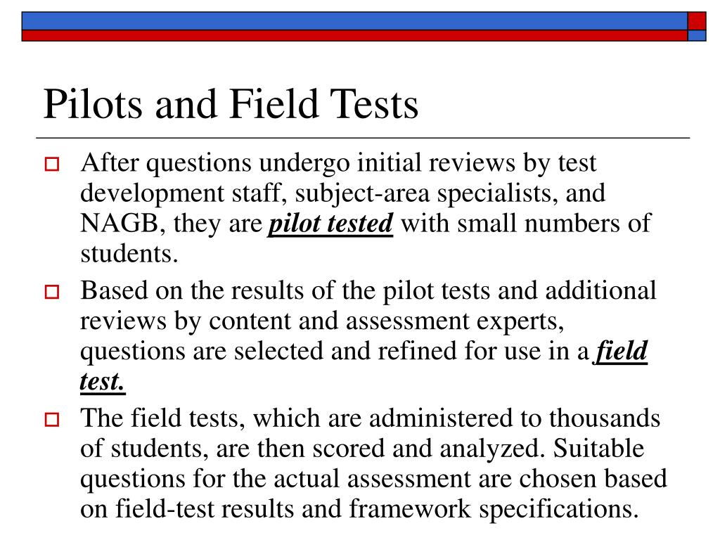 Pilots and Field Tests