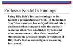 professor kozloff s findings