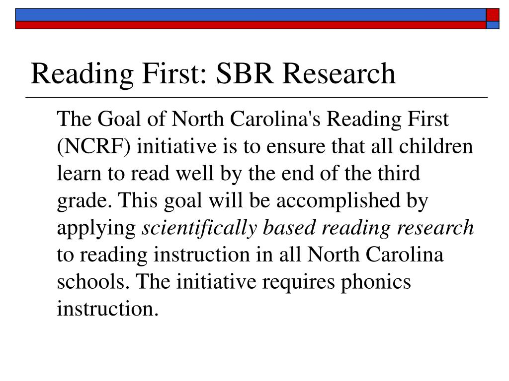 Reading First: SBR Research