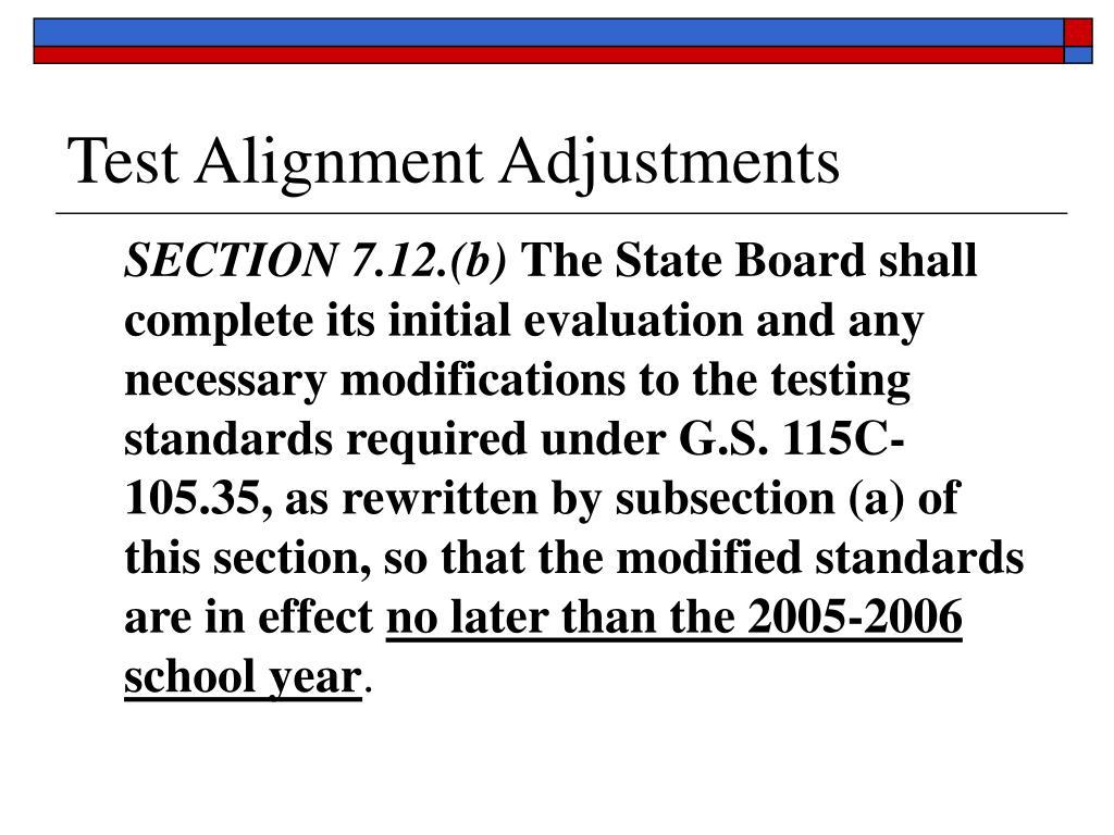 Test Alignment Adjustments